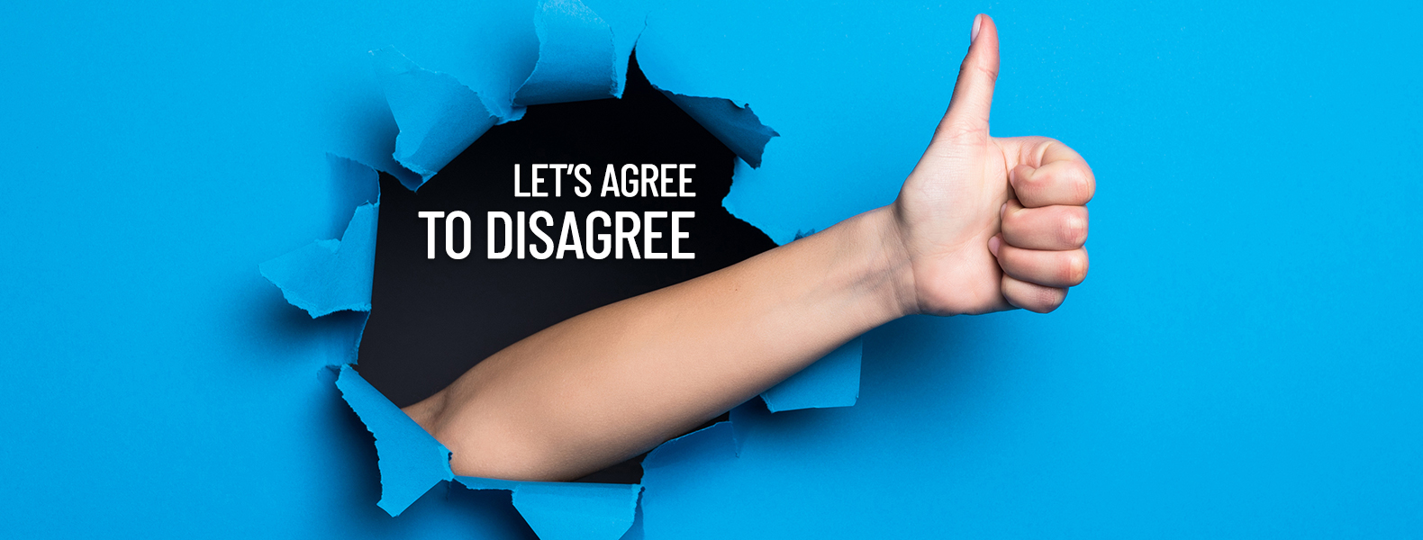 Let's agree to disagree - TIPS Blog