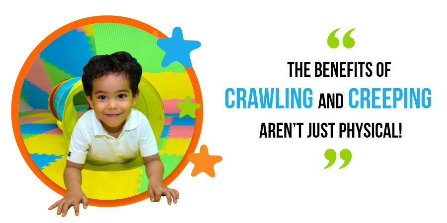 benefits of crawling and creeping