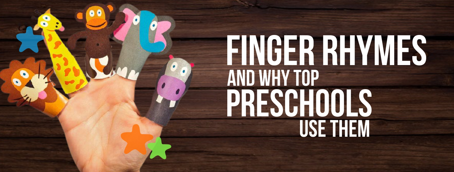 finger rhymes and why top preschools use them