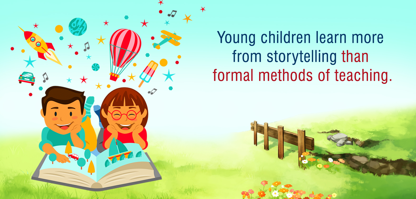 Young children learn more from storytelling than formal methods of teaching