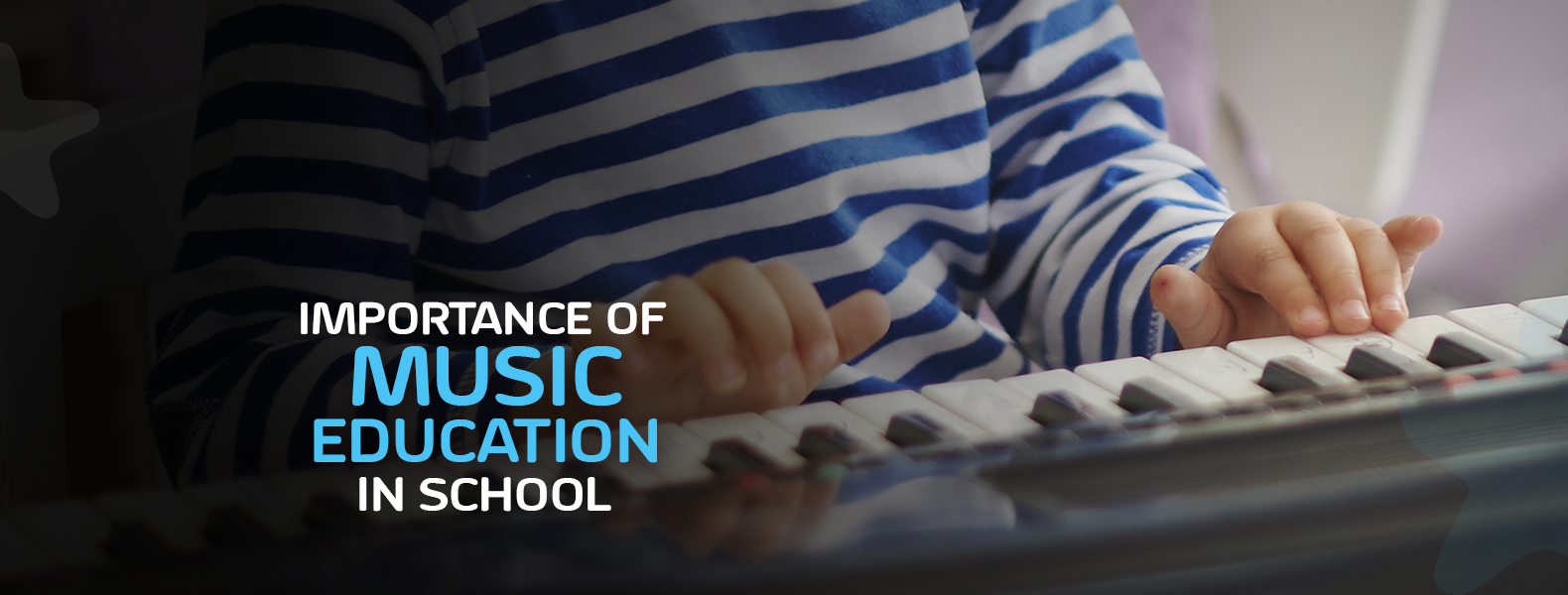 Importance of Music Education in School