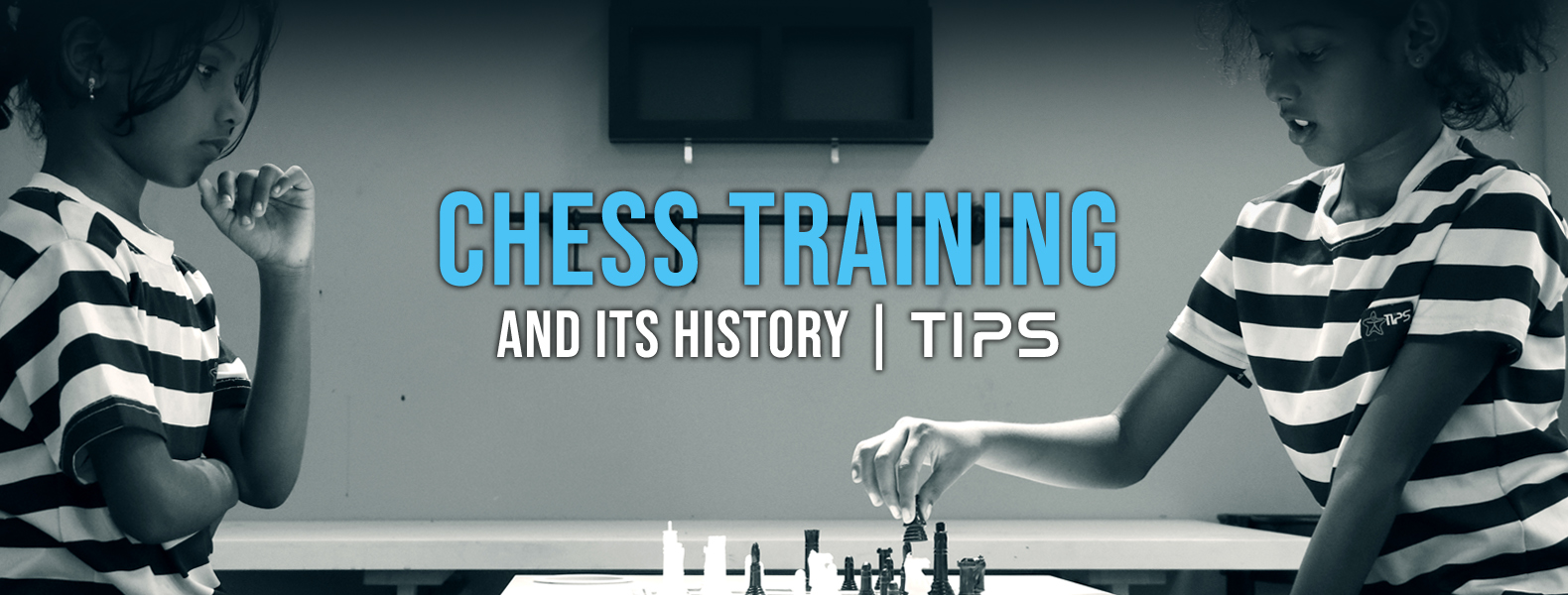 Chess Training and Its History TIPS