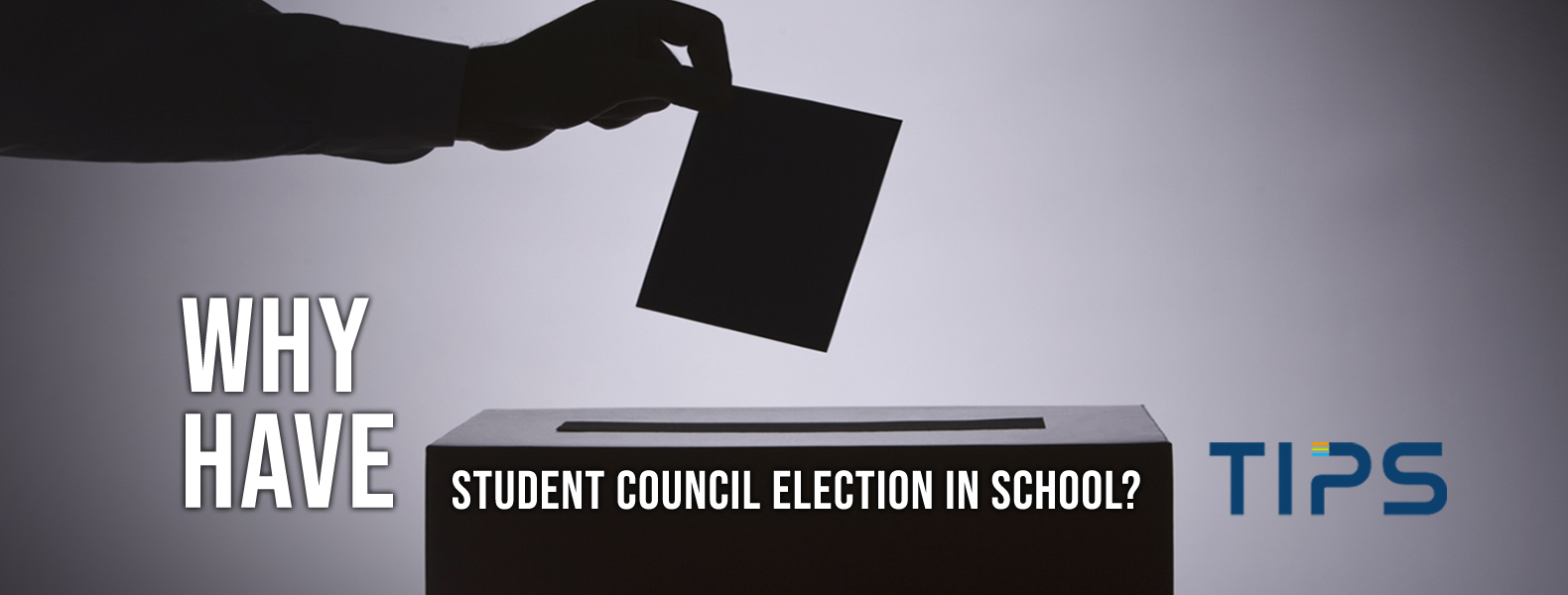 Why have students council election in school TIPS